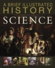 Image for A brief illustrated history of science