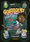 Image for Goldilocks and the three vampires  : a graphic novel