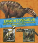 Image for Edmontosaurus and other duck-billed dinosaurs  : the need-to-know facts