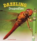 Image for Dazzling dragonflies