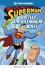 Image for Superman battles the billionaire bully