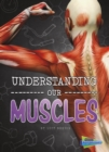 Image for Understanding our muscles