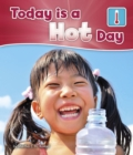 Image for Today is a hot day