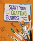 Image for Start your crafting business