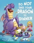 Image for Do not take your dragon to dinner