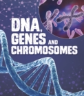 Image for DNA, genes, and chromosomes