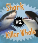 Image for Shark vs. killer whale