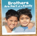 Image for Brothers are part of a family