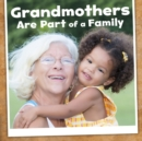 Image for Grandmothers Are Part Of A Family