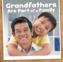 Image for Grandfathers Are Part Of A Family