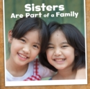 Image for Sisters Are Part Of A Family