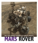 Image for Mars rover  : how a self-portrait captured the power of curiosity