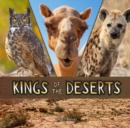 Image for Kings of the deserts