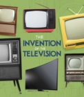 Image for Invention Of The Television The