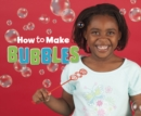Image for How to make bubbles