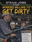 Image for STEAM jobs for workers willing to get dirty