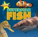Image for Superstar fish