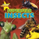 Image for Superstar insects