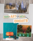 Image for Make Art with Circuits
