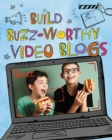 Image for Build buzz-worthy video blogs