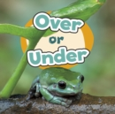 Image for Over or under