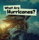 Image for What are hurricanes?