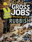 Image for Working with rubbish