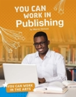 Image for You can work in publishing