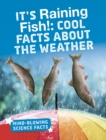 Image for It's raining fish!  : cool facts about the weather