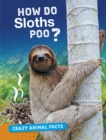 Image for How do sloths poo?