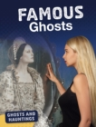 Image for Famous Ghosts