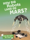 Image for How Did Robots Land On Mars?