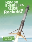 Image for How Do Engineers Reuse Rockets?