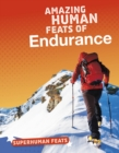 Image for Amazing Human Feats Of Endurance