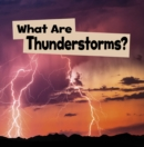 Image for What Are Thunderstorms?