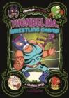 Image for Thumbelina, wrestling champ  : a graphic novel