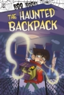 Image for The haunted backpack