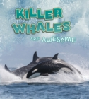 Image for Killer whales are awesome