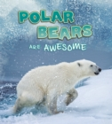 Image for Polar bears are awesome