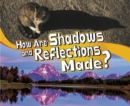 Image for How Are Shadows and Reflections Made?