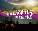 Image for Is It Light or Dark?