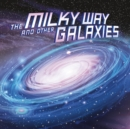 Image for The Milky Way and other galaxies