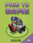 Image for Paid to Game