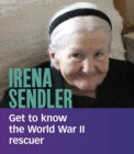 Image for Irena Sendler  : get to know the World War II rescuer