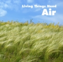 Image for Living things need air