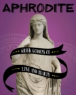 Image for Aphrodite  : Greek goddess of love and beauty