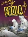 Image for Ebola  : how a viral fever changed history