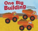 Image for One big building  : a counting book about construction