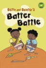 Image for Betty and Baxter's batter battle