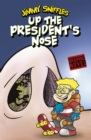 Image for Up the president's nose